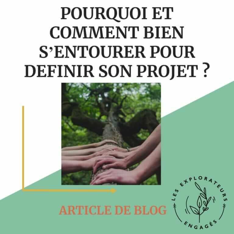 Read more about the article Pourquoi et comment bien s'entourer pour définir son projet