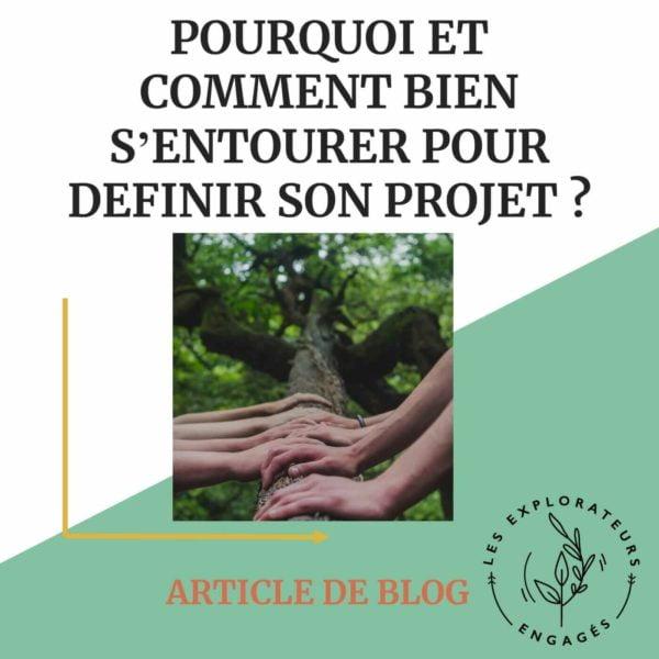You are currently viewing Pourquoi et comment bien s'entourer pour définir son projet