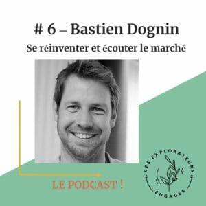 podcast les explorateurs engagés se réinventer et écouter le marché