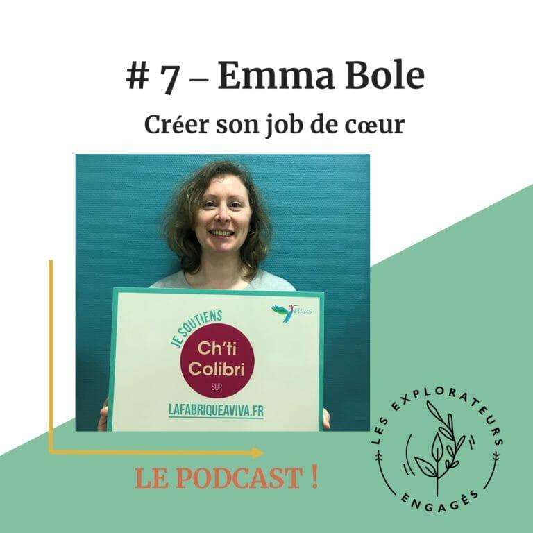 #7 Emma Bole – Créer son job de coeur