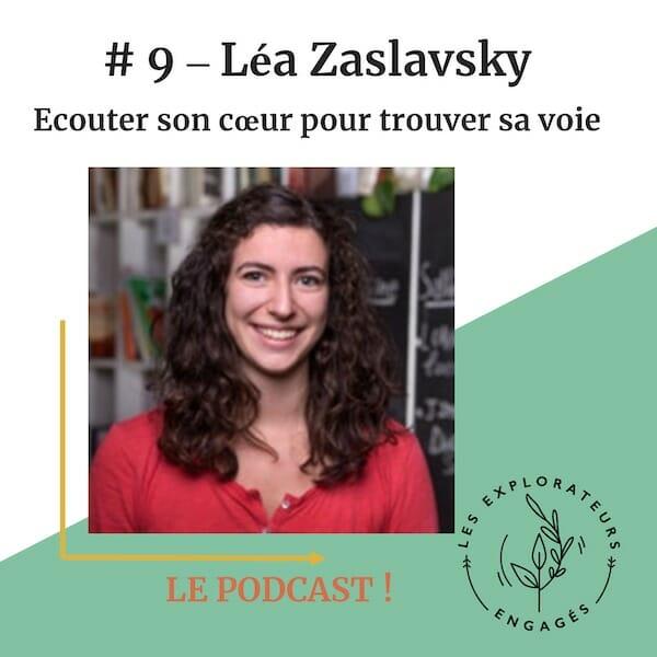 Read more about the article #9 Léa Zaslavsky – Ecouter son coeur pour trouver sa voie